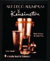 Art Deco Aluminum: Kensington - Paula Ockner, Leslie Pina