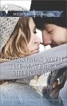 Christmas with the Maverick Millionaire - Scarlet Wilson