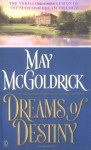 Dreams Of Destiny - May McGoldrick