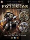 Iron Kingdoms Excursions: Season One, Volume One - Aeryn Rudel, Douglas Seacat, William Shick
