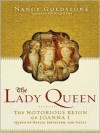 The Lady Queen - Nancy Goldstone