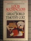 The Great World And Timothy Colt - Louis Auchincloss