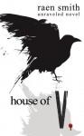 House of V - Raen Smith
