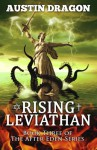 Rising Leviathan (After Eden Series, Book #3) - Austin Dragon