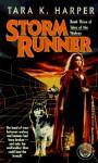 Storm Runner - Tara K. Harper