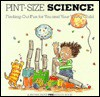 Pint-Size Science: Finding-Out Fun for You and Your Young Child - Linda Allison, Martha Weston