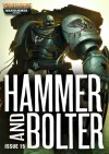Hammer and Bolter: Issue 15 - Christian Dunn, Nik Vincent, Dan Abnett, Andy Simillie, Anthony Reynolds, Sarah Cawkwell, Gav Thorpe