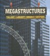 Mega Structures: Tallest, Longest, Biggest, Deepest - Ian Graham