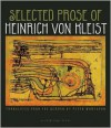 Selected Prose - Heinrich von Kleist, Peter Wortsman