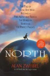 North: The Tale of a Boy Who Becomes a Free Agent and Travels the World in Search of the Perfect Parents - Alan Zweibel, Alex Tiani