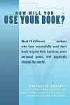 How Will You Use Your Book - Adam Witty