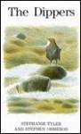 The Dippers (Poyser) - Stephanie J. Tyler, Stephen J. Ormerod, Darren Rees