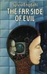 The Far Side Of Evil - Sylvia Engdahl