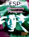 ESP: Extrasensory Perception - Michael Martin, Dean Radin, Marilyn Schlitz