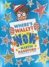 Wheres Wally Wow - Martin Handford