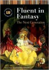 Fluent in Fantasy: The Next Generation - Diana Tixier Herald, Bonnie Kunzel