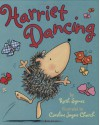 Harriet Dancing - Ruth Symes, Caroline Jayne Church