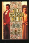 The Favored Child (Wideacre, #2) - Philippa Gregory