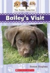The Puppy Collection #1: Bailey's Visit - Susan Hughes, Leanne Franson