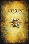 GodQuest: Discover the God Your Heart Is Searching for: six signposts for your spiritual journey - Sean McDowell, Stan Jantz