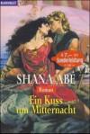Ein Kuss um Mitternacht - Shana Abe
