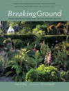 Breaking Ground: Portraits Of 10 Garden Designers - Page Dickey