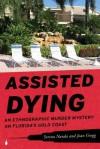 Assisted Dying - Serena Nanda, Joan Young Gregg