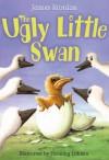 The Ugly Little Swan. James Riordan - James Riordan