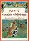 Beaux Contes Célèbres - Fernand Nathan, Frederick Richardson