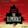 The Elementals - Michael McDowell, R.C. Bray