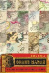 Grand Manan: A Large History of a Small Island - Marc Shell