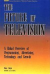 The Future of Television - Marc Doyle, Les Brown
