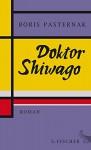 Doktor Shiwago: Roman - Ulrich Schmid, Thomas Reschke, Boris Pasternak