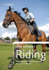 Collins Need To Know? Riding: Expert Instruction For All Ages And Abilities - British Horse Society