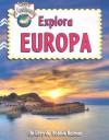 Explora Europa - Molly Aloian, Bobbie Kalman