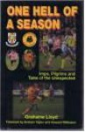 One Hell of a Season - Grahame Lloyd