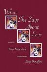 What She Says about Love - Tony Magistrale, Luigi Bonaffini
