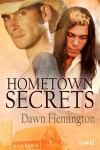 Hometown Secrets - Dawn Flemington
