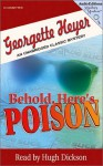 Behold, Here's Poison - Hugh Dickson, Georgette Heyer