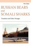 Russian Bears and Somali Sharks: Transition and Other Passages - Vito Tanzi