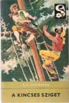 A kincses sziget (Delfin könyvek) - Robert Louis Stevenson, Gábor Devecseri, Ottó Bérczi