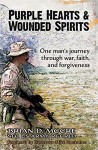 Purple Hearts & Wounded Spirits - Brian Moore, Mike Huckabee