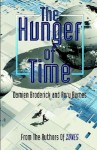The Hunger of Time - Damien Broderick, Rory Barnes