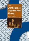 Grundlagen Der Unternehmensfuhrung: Strategie - Stellgrossen - Erfolgsfaktoren - Implementierung - Werner Pepels