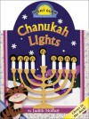 Chanukah Lights [With Glow-In-The-Dark Ink] - Judith Moffatt