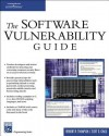 The Software Vulnerability Guide (Programming Series) - Herbert H. Thompson