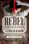 Rebel Mechanics - Shanna Swendson