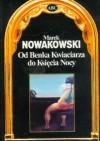 Od Benka Kwiaciarza do Księcia Nocy - Marek Nowakowski