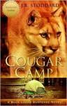 Cougar Camp - J.R. Stoddard, Jerry R Stoddard