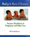 Baby's Best Chance: Parents - Ministry for Children and Families, The Province of British Columbia, Bc Ministry of Health